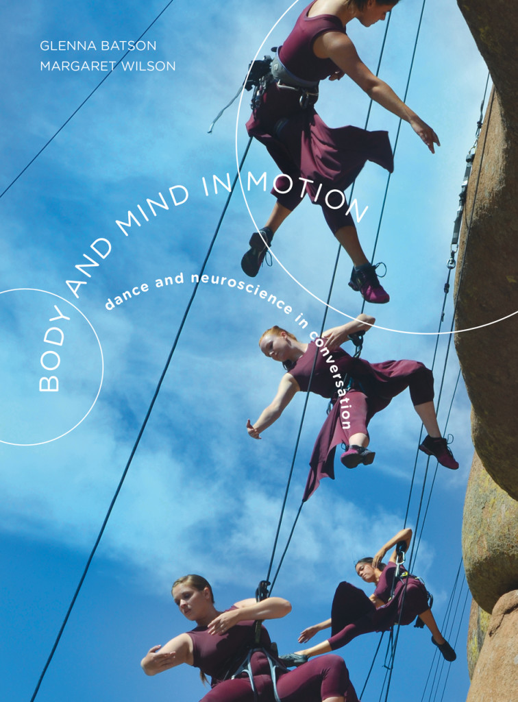 Body and Mind in Motion. Dance and Neuroscience in conversation, Intellect